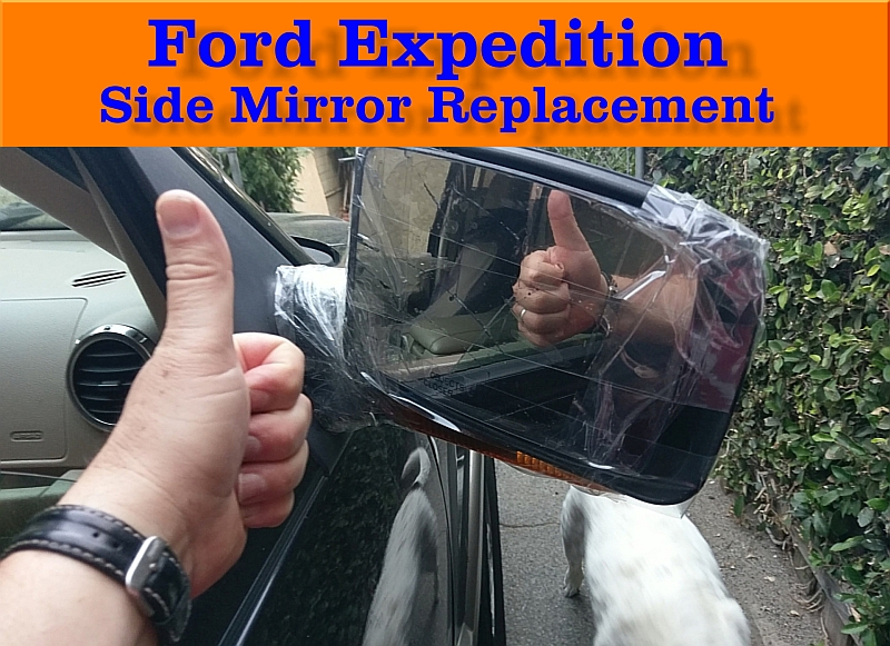 Ford Expedition Side Mirror Replacement