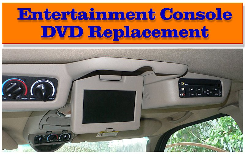 Ford Entertainment Console DVD Swap