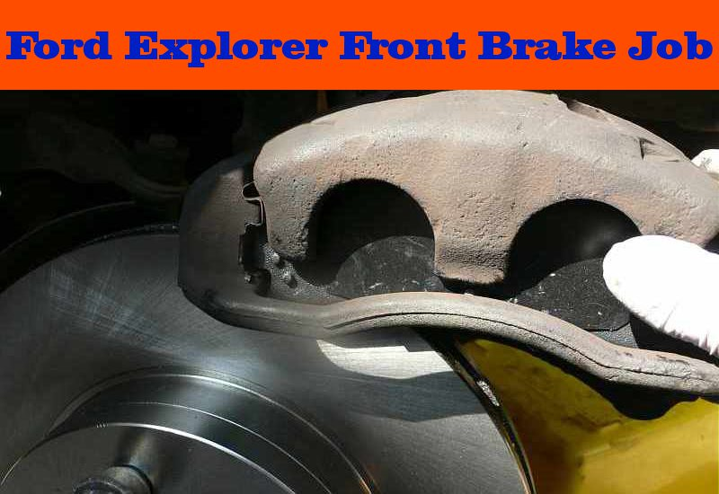 Ford Explorer Front Brake Replacement